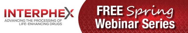 INTERPHEX Free Spring Webinar Series